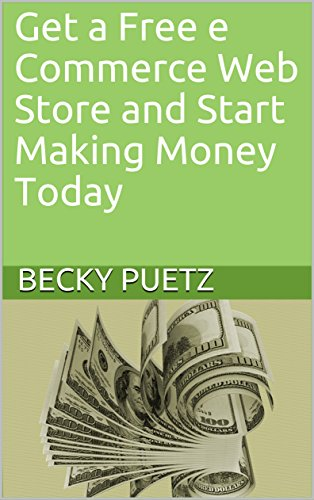 Get a Free e Commerce Web Store and Start Making Money Today (1)