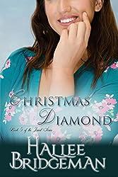 Christmas Diamond (Inspirational Romance): A Second Generation Jewel Series Novella (The Jewel Series)