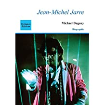 Jean-Michel Jarre (Biographie) (French Edition)