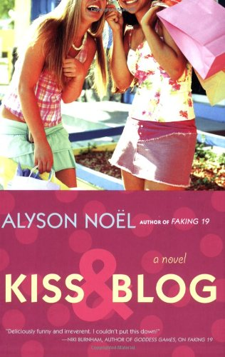 Kiss & Blog: A Novel