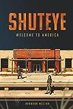 Shuteye: Welcome to America