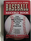 The Great All-Time Baseball Record Book, Joseph L. Reichler, 0026031019