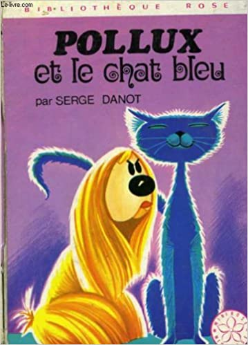 pollux et le chat bleu