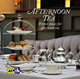 Afternoon Tea, AA Publishing Staff, 0749560606