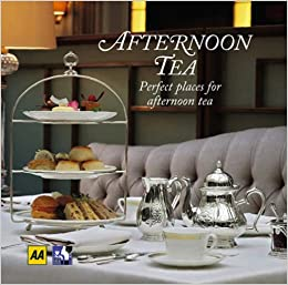 Afternoon Tea (AA Lifestyle Guides)