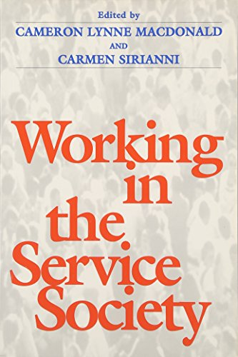 Working In the Service Society (Labor And Social Change)