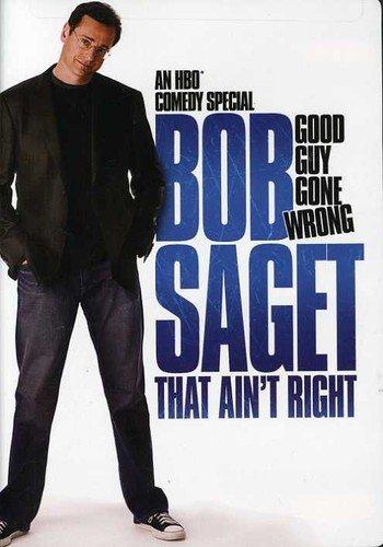 Bob Saget: That Ain't Right
