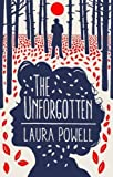 The Unforgotten by Laura Powell (2016-03-17)