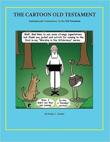 Ebook lærebok nedlastinger The Cartoon Old Testament: Cartoons and Commentary on the Old Testament på norsk PDF iBook 0984887237
