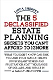 The 5 Declassified Estate Planning Secrets You Can't Afford to Ignore