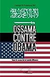 ossama contre obama sous le sceau de la sainte alliance french edition