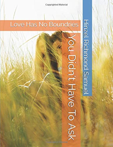 Download You Didn't Have To Ask: Love Has No Boundries pdf