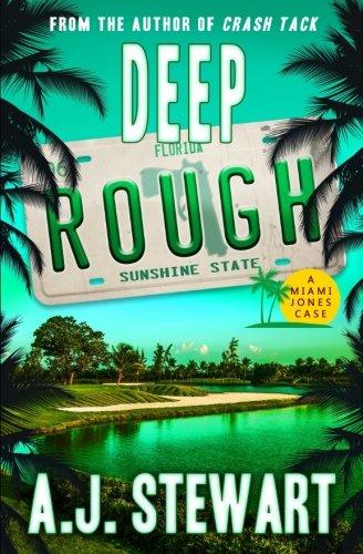 Deep Rough (Miami Jones Florida Mystery) (Volume 6)