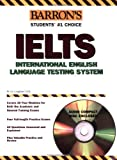img - for Barron's IELTS with Audio CD: International English Language Testing System (Barron's Ielts: International English Language Testing System) by Lin Lougheed (2006-07-01) book / textbook / text book