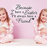 BIBITIME Twins Bedroom Sayings Because I have a Sister I will always have a Friend Wall Decal Quotes Sticker for Nursery Kids Room Decor,20.86  x 13.77