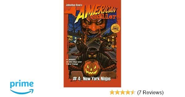 New York Ninjas (American Chillers (Prebound)): Johnathan ...