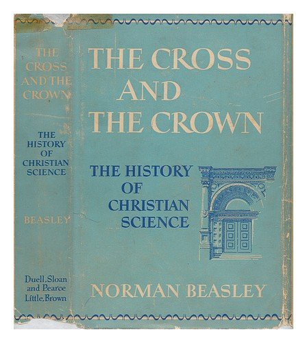 The Cross And The Crown by Norman Beasley