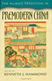 The Human Tradition in Premodern China, , 0842029583