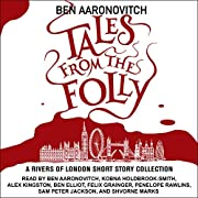 Tales from the Folly: A Rivers of London…
