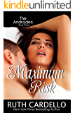 Maximum Risk (The Andrades, Book 3)