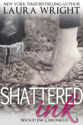 Shattered Ink (Wicked Ink Chronicles Book 2) Kindle Edition