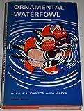 Ornamental Waterfowl, A. A. Johnson and W. H. Payn, 0904558711