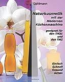 Naturkosmetik mit dem Thermomix