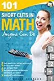img - for 101 Short Cuts in Math Anyone Can Do book / textbook / text book