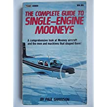 Complete Guide to Single-engine Mooneys