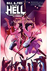 Bill & Ted Go to Hell Paperback