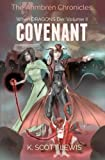 Covenant: When Dragons Die, Volume 2 (The Ahmbren Chronicles)