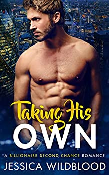 Taking His Own by [Wildblood, Jessica]