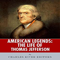 American Legends: The Life of Thomas Jefferson