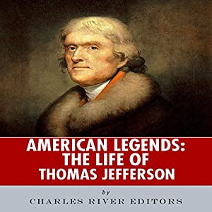 American Legends: The Life of Thomas Jefferson Audiobook