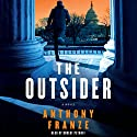 The Outsider: A Novel Audiobook by Anthony Franze Narrated by Robert Petkoff