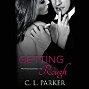 Getting Rough | C. L. Parker