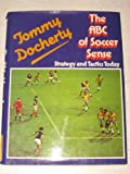 The ABC of Soccer Sense, Tommy Docherty, 0668046279