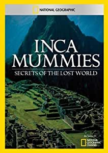 Inca Mummies: Secrets of the Lost World [Import]