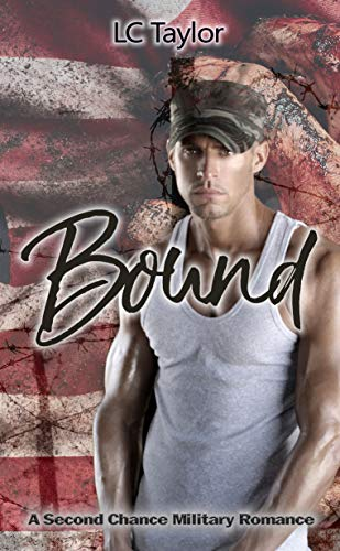 Bound (A Second Chance Military Romance Book 2)