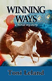 Winning Ways: An Equestrian Mystery