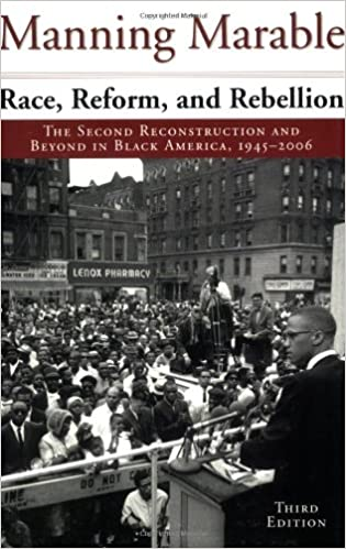 Book Race, Reform, and Rebellion: The Second Reconstruction and Beyond in Black America, 1945-2006, Third Edition