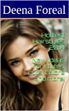 Hottest Hairstyles 2014 - New ideas for styles, cuts, colors and more!