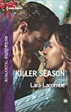 Killer Season (Harlequin Romantic Suspense)