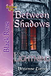 Between Shadows and Lightning (English Edition)