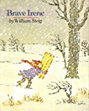 img - for Brave Irene: A Picture Book book / textbook / text book