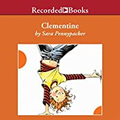 Clementine: Clementine, Book 1 | Sara Pennypacker