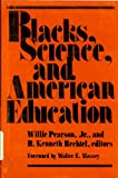 Blacks, Science, and American Education, , 0813513979