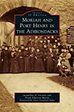 img - for Moriah and Port Henry in the Adirondacks book / textbook / text book