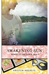 Awakening Sun (Wings of the Dawn) (Volume 3)