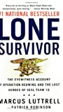 Lone Survivor: The Eyewitness Account of Operation Redwing and the Lost Heroes of SEAL Team 10, Books Central